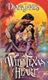Wild Texas Heart by Deana James front cover