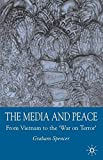 The Media and Peace: From Vietnam to the 'War on Terror'