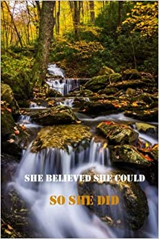 Book She Believed She Could So She Did (Blue Ridge 2) (Journal, Diary)