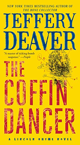 The Coffin Dancer: A Novel (Lincoln Rhyme Book 2)