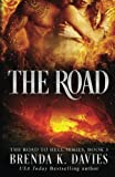 The Road (The Road to Hell Series) (Volume 3)