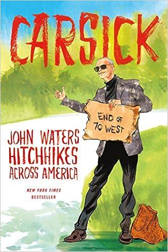 John Waters - Carsick Audiobook Free Online
