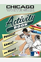 MLB Chicago White Sox Activity and Coloring Book Paperback