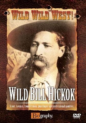 Wild Wild West! - Wild Bill Hickok [Import anglais] - Wild Bill