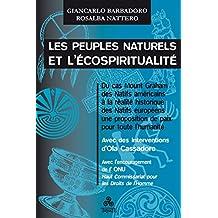 Les Peuples naturels et l'écospiritualité (French Edition)