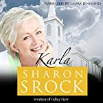 Karla: The Women of Valley View, Book 6 | Sharon Srock