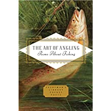 The Art of Angling: Poems about Fishing