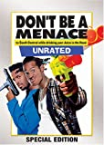 Don't Be a Menace to South Central While Drinking Your Juice in The Hood (Unrated)