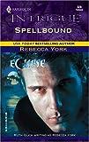 Spellbound, Rebecca York, 0373228287