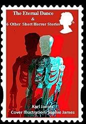 'The Eternal Dance' & 6 Other Short Horror Stories