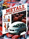 Metals and the Environment, Kathryn Whyman, 1932799338