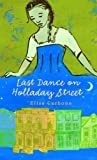 Last Dance on Holladay Street, Elisa Carbone, 0553494260