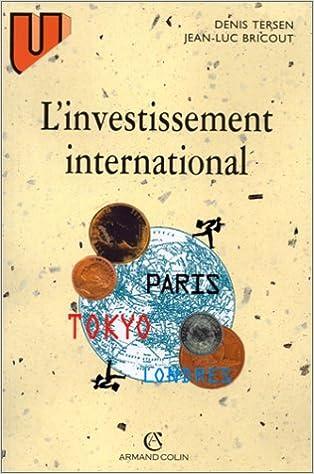 Lire en ligne L'investissement international pdf ebook