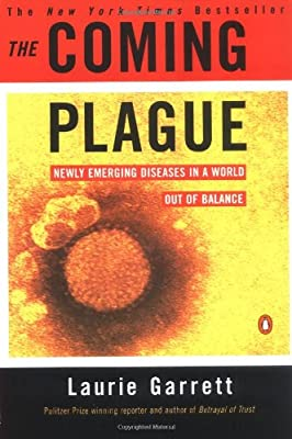 The Coming Plague: ly Emerging Diseases in a World Out of Balance from Penguin Books