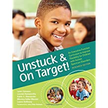 Unstuck and On Target: An Executive Function Curriculum to Improve Flexibility for Children with Autism Spectrum Disorders