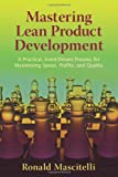 Mastering Lean Product Development: A