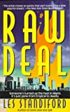 Raw Deal, Les Standiford, 0061091448