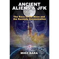 Ancient Aliens & JFK: The Race to the Moon and the Kennedy Assassination