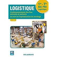 Logistique 1ere Tle bac pro logistique élève
