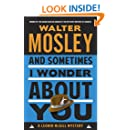 And Sometimes I Wonder About You: A Leonid McGill Mystery (Leonid McGill series Book 5)