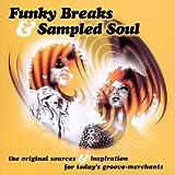 Funky Breaks & Sampled Soul [Import anglais]
