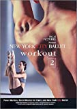 ニューヨーク・シティ・バレエ・ワークアウト2 [DVD]