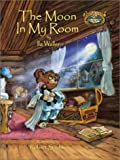 img - for The Moon in My Room (Willowbe Woods Campfire Stories) book / textbook / text book