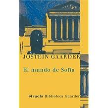 El mundo de Sofia (Las Tres Edades / Biblioteca Gaarder nº 1) (Spanish