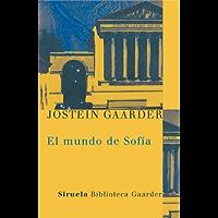 El mundo de Sofia: Novela sobre la historia de la filosofía (Las Tres Edades / Biblioteca Gaarder nº 1) (Spanish Edition)