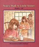 Stacy Had a Little Sister, Wendie Old, 0807575984