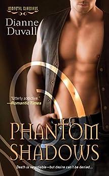 Phantom Shadows (Immortal Guardians series Book 3) by [Duvall, Dianne]