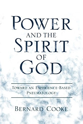 Power and the Spirit of God Toward an Experience-Based Pneumatology by Brand: Oxford University Press, USA