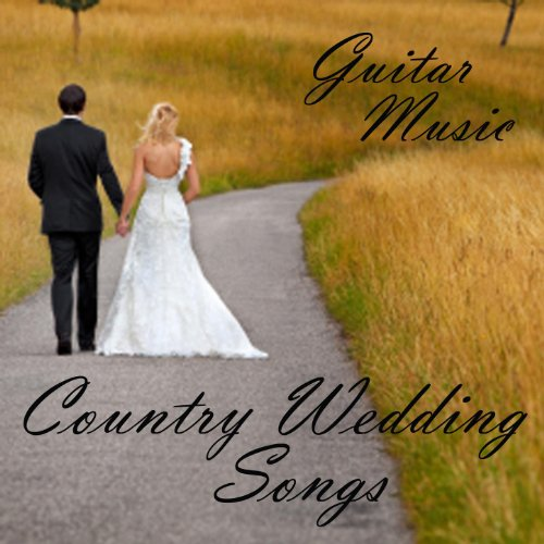 Amazon.com: Country Wedding Songs