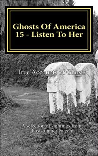 Ghosts Of America 15 - Listen To Her: Volume 15