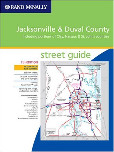 Rand Mcnally 2005 Jacksonville: Duval County Including portions of Clay, Nassau & St. Johns counties (Rand McNally Street ()