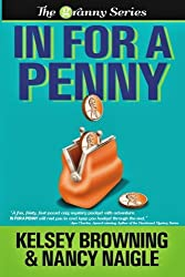 In For A Penny (Large Print) (The Granny Series) (Volume 1)