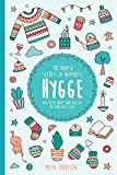 Hygge--The-Danish-Secrets-of-Happiness-How-to-be-Happy-and-Healthy-in-Your-Daily-Life