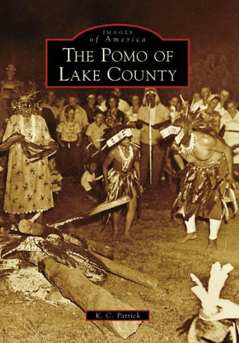 The Pomo of Lake County (Images of America: California) pdf