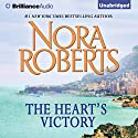 The Heart's Victory Audiobook by Nora Roberts Narrated by Christina Traister