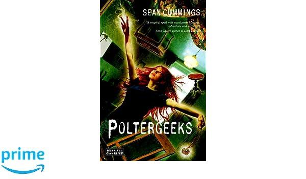 Poltergeeks: Amazon.es: Sean Cummings: Libros en idiomas ...