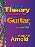 Music Theory Workbook for Guitar, Bruce E. Arnold, 1890944521