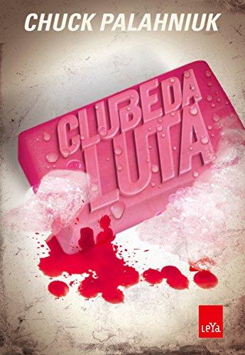 Clube luta Chuck Palahniuk ebook