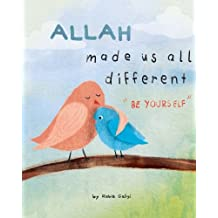 "Allah made us all different: ""be yourself"""