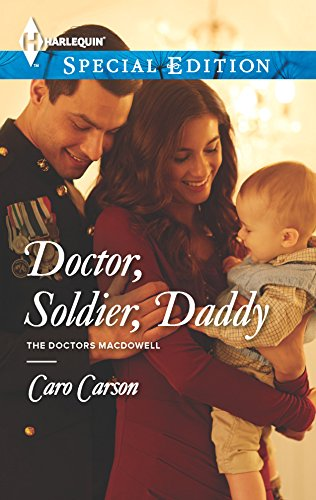 Doctor, Soldier, Daddy (The Doctors MacDowell)