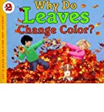 Why Do Leaves Change Color?, Betsy Maestro, 0060228733