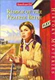 Riddle of the Prairie Bride (American Girl History Mysteries)
