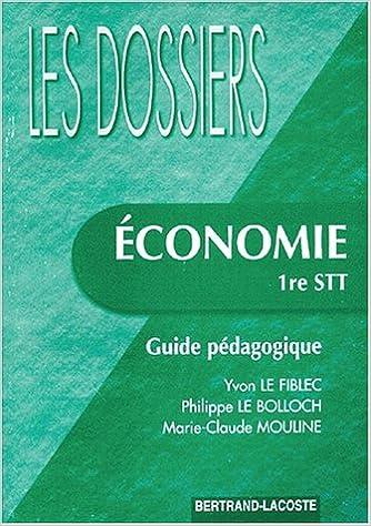 Livre gratuits ECONOMIE 1ERE STT GUIDE PEDAGOGIQUE pdf epub