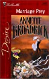 Marriage Prey, Annette Broadrick, 0373763271