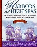 Harbors and High Seas, Dean King and John B. Hattendorf, 0805059482