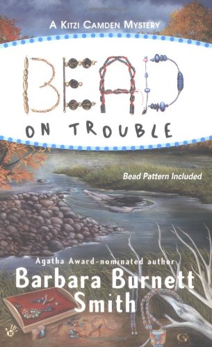 Download Bead on Trouble (Kitzi Camden Mysteries, No. 1) pdf